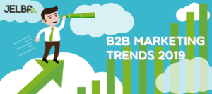 B2B Marketing Trends 2019 door Jelba